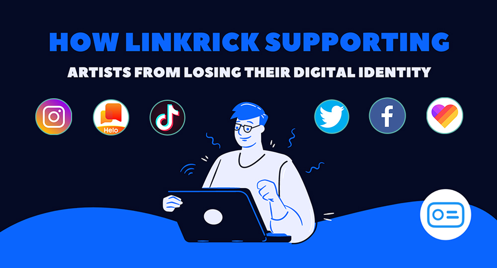 How LinkRick supports artists from losing their digital identity?